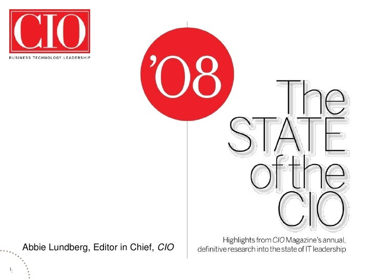 Abbie Lundberg, Editor in Chief, CIO               Presenter's name 1             Presenter's title