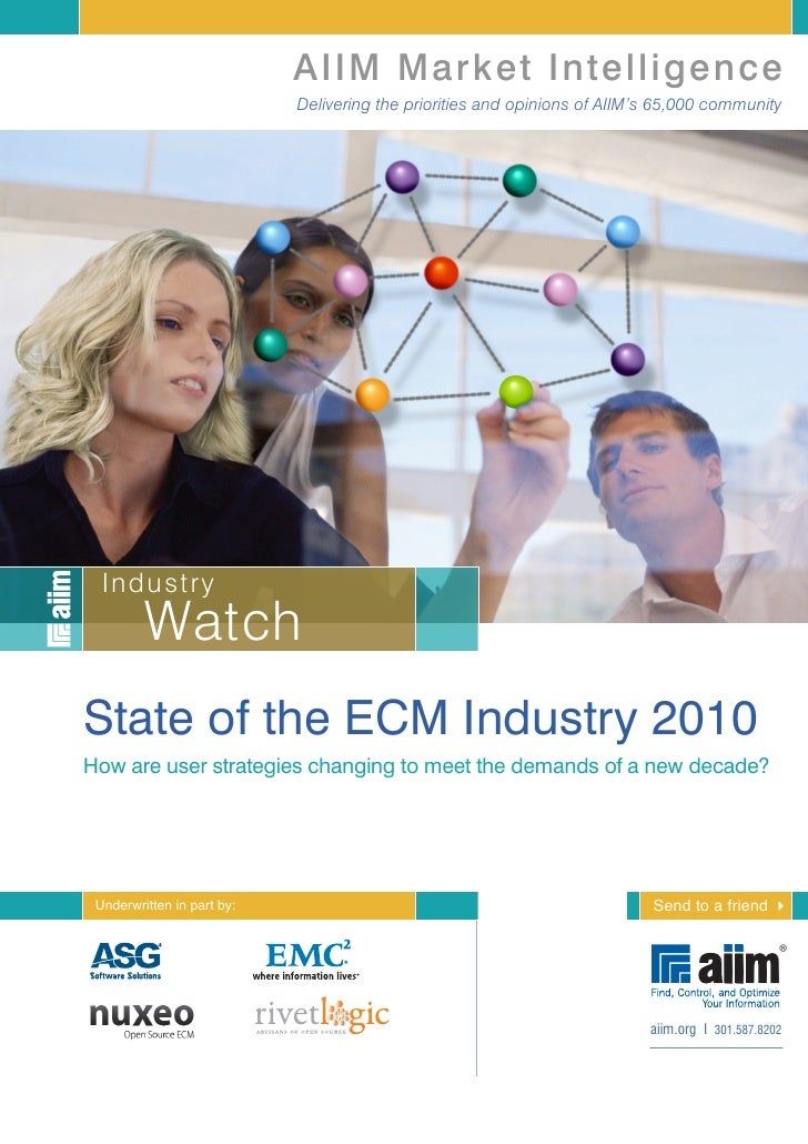AIIM Market Intelligence                             Delivering the priorities and opinions of AIIM's 65,000 community    ...