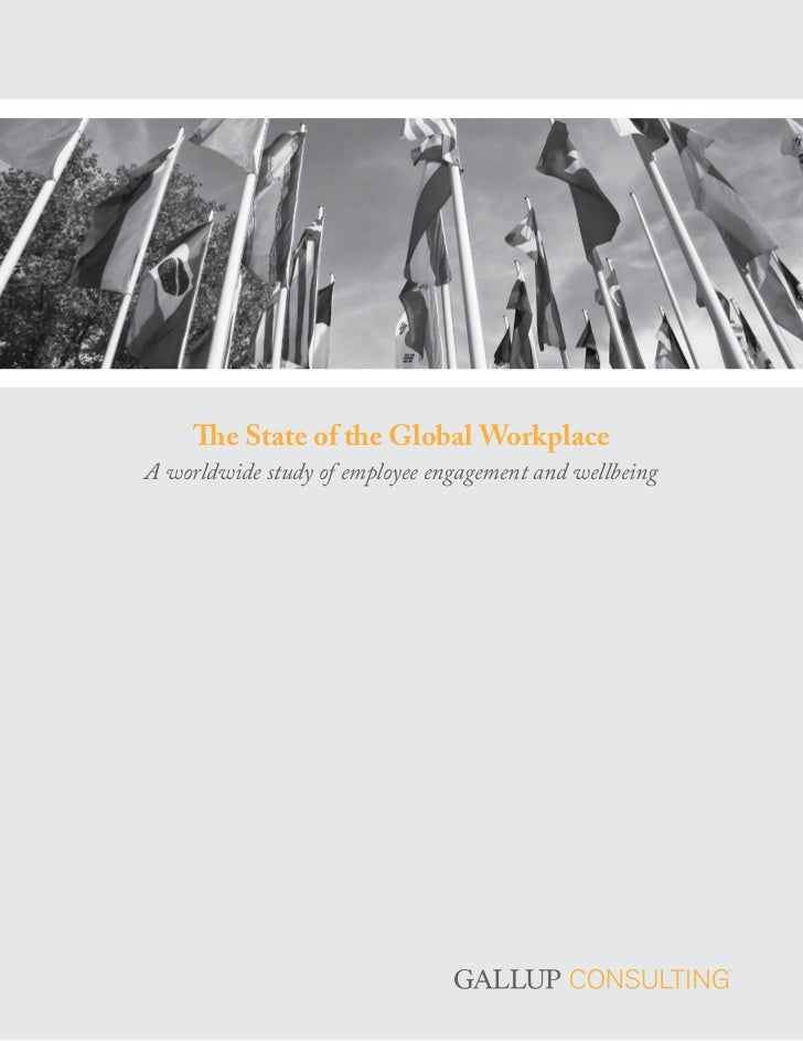 The State of the Global WorkplaceA worldwide study of employee engagement and wellbeing