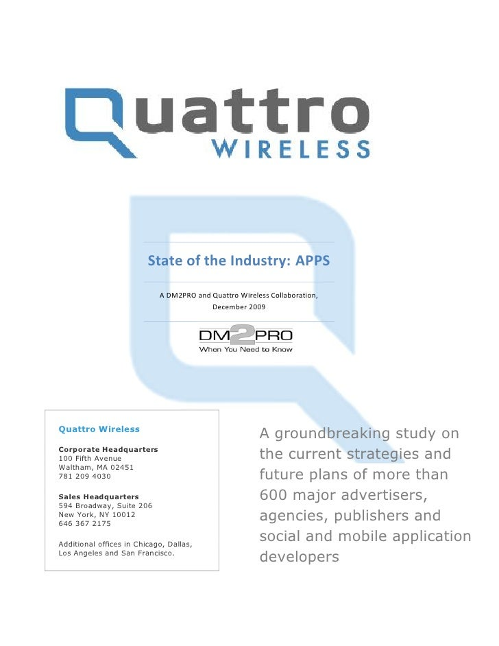 State of the Industry: APPS                             A DM2PRO and Quattro Wireless Collaboration,                      ...