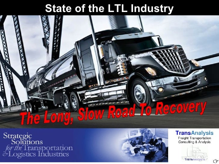 State of the LTL Industry