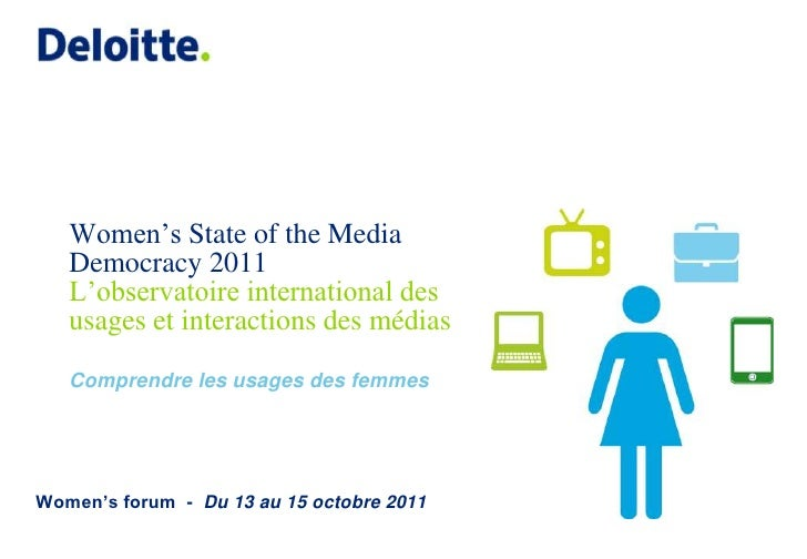 Women's State of the Media Democracy 2011L'observatoire international des usages et interactions des médiasComprendre les ...