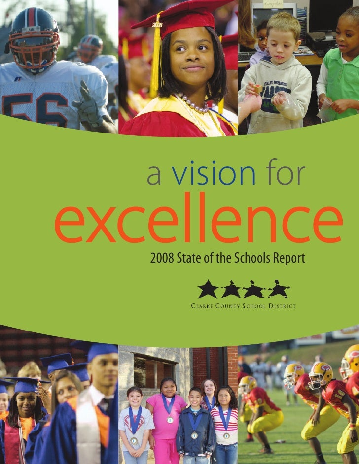 a vision for excellence    2008 State of the Schools Report