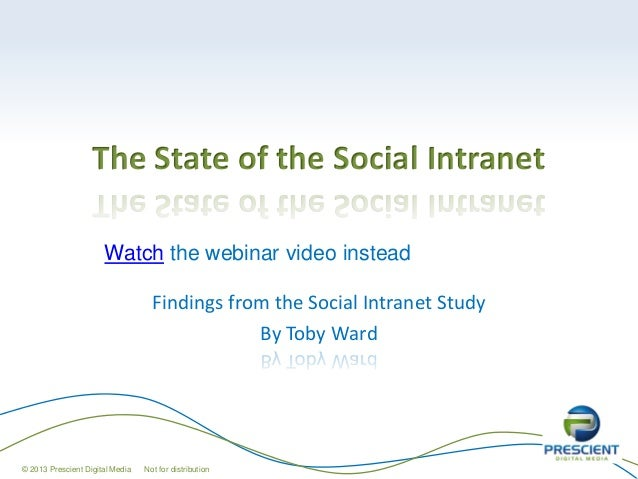 State of the Social Intranet: Results of the 2012 Social Intranet Study