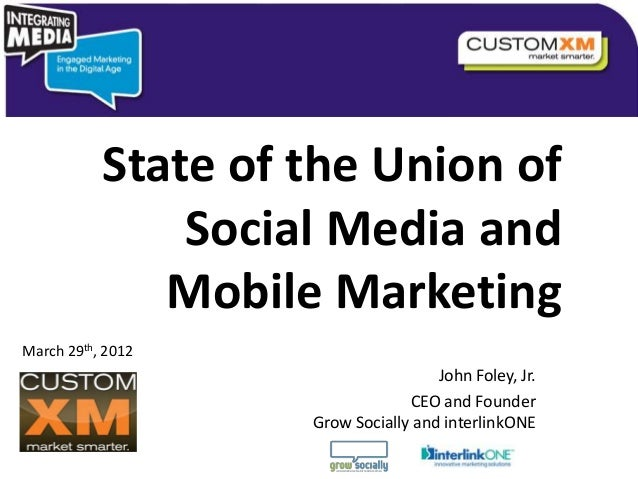 State of the Union of Social Media and Mobile Marketing