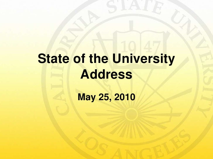 State of the University Address<br />May 25, 2010<br />