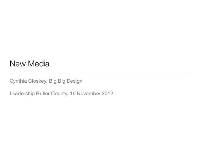 New MediaCynthia Closkey, Big Big DesignLeadership Butler County, 16 November 2012
