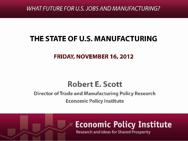 The State of U.S. Manufacturing