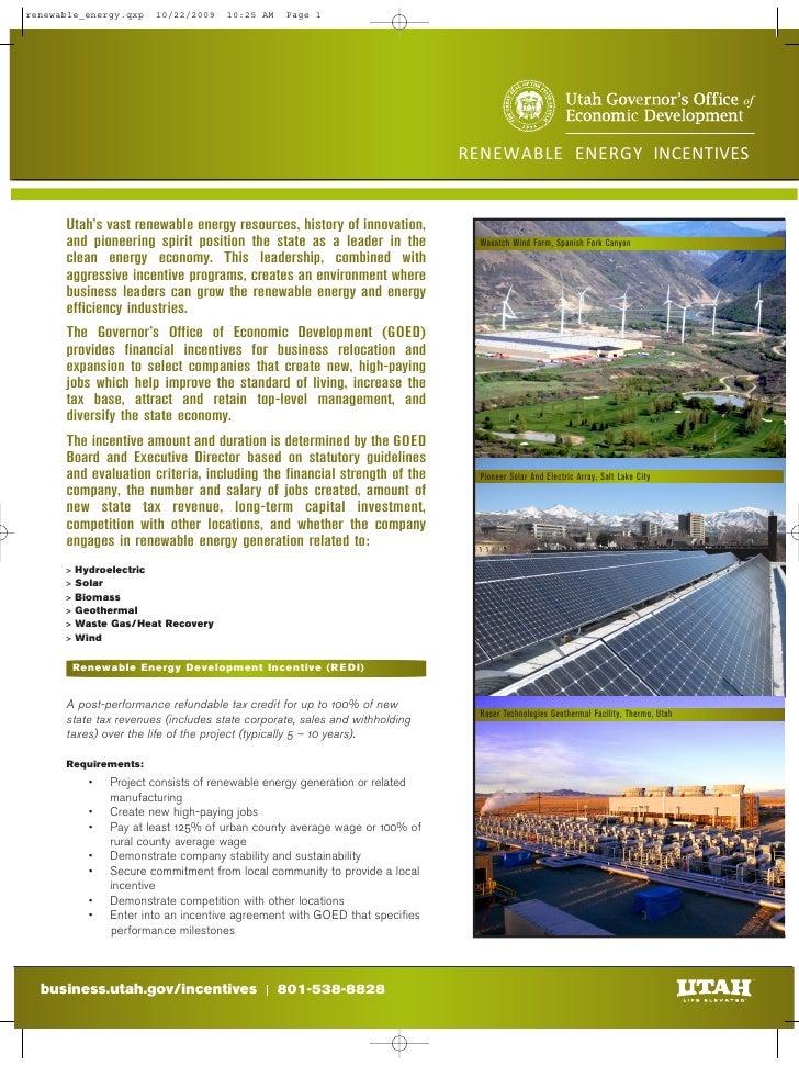 RENEWABLE ENERGY INCENTIVES      Utah's vast renewable energy resources, history of innovation,    and pioneering spirit p...
