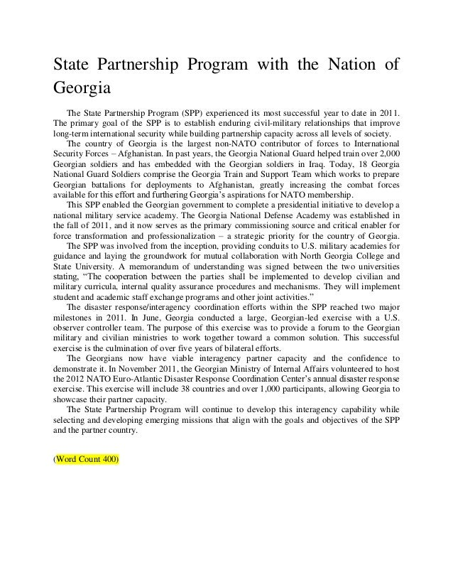 State Partnership Program with the Nation ofGeorgia    The State Partnership Program (SPP) experienced its most successful...