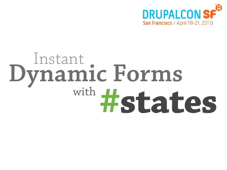 Instant Dynamic Forms with #states