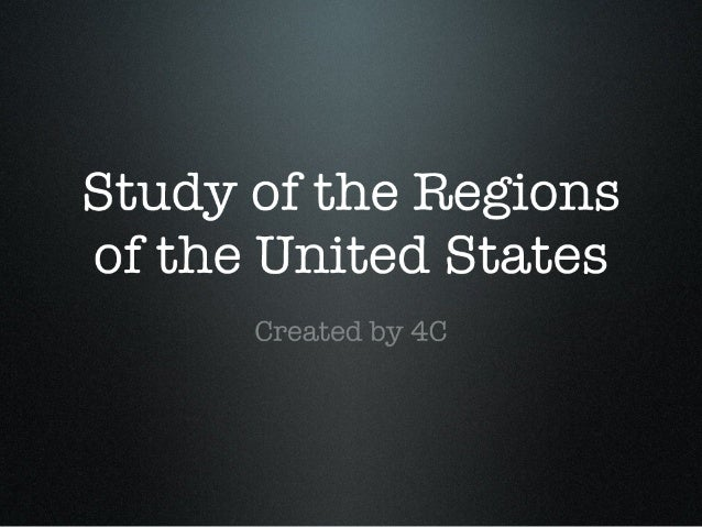 Study of the Regions of the United States by 4C
