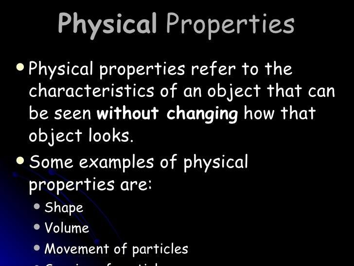 States Of Matter What Are Some Examples Of Physical Properties