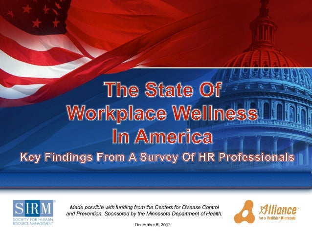 Workplace Wellness - States of Wellness 2012 National Survey