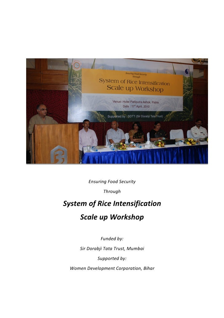 Ensuring Food Security                ThroughSystem of Rice Intensification      Scale up Workshop               Funded by...
