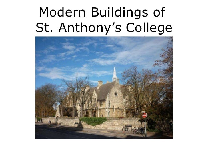 The Modern Buildings of St Athony's College