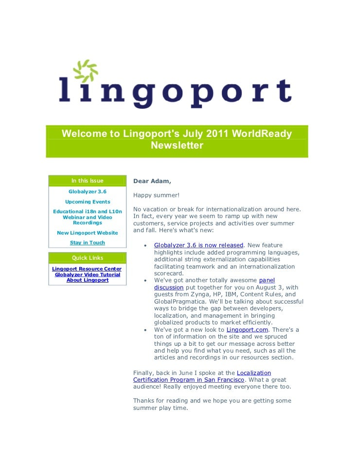 Welcome to Lingoports July 2011 WorldReady                   Newsletter       In this Issue         Dear Adam,      Global...