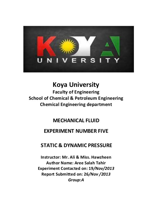 Koya University Faculty of Engineering School of Chemical & Petroleum Engineering Chemical Engineering department MECHANIC...