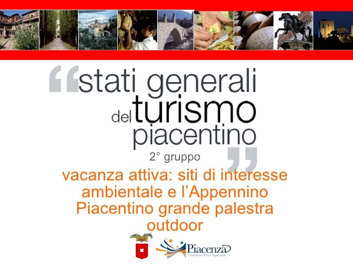 2° gruppo vacanza attiva: siti di interesse ambientale e l ' Appennino Piacentino grande palestra outdoor