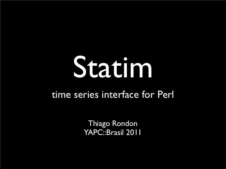 Statim, time series interface for Perl.