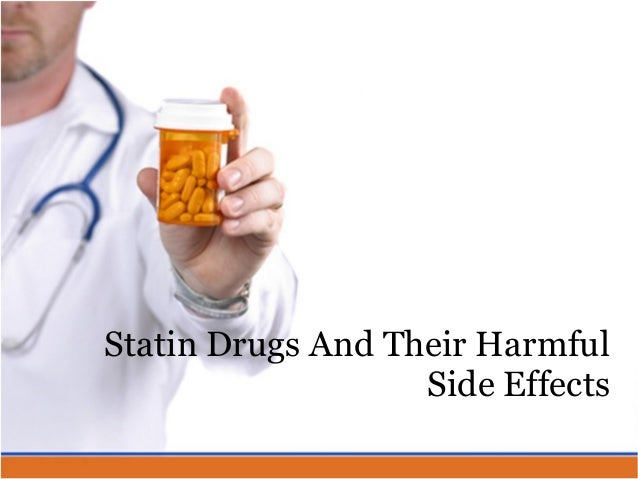Statin Drugs And Their Harmful Side Effects