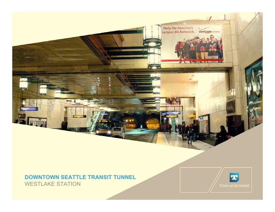 DOWNTOWN SEATTLE TRANSIT TUNNEL WESTLAKE STATION