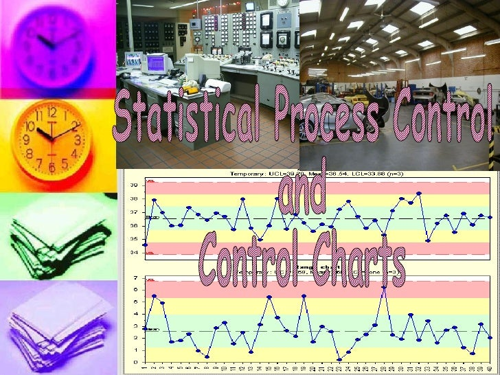 Statistical Process Control and Control Charts