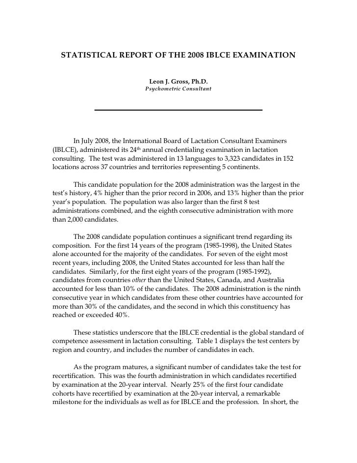 STATISTICAL REPORT OF THE 2008 IBLCE EXAMINATION                                    Leon J. Gross, Ph.D.                  ...