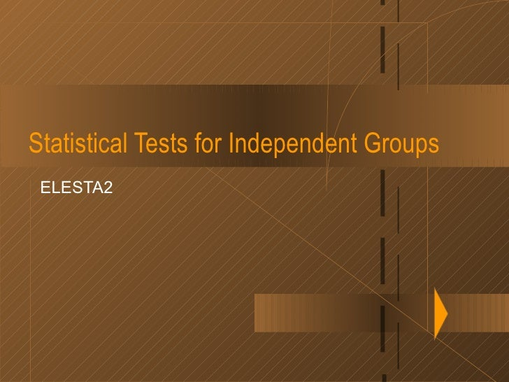 Statistical tests for independent groups