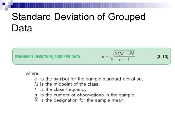 Grouped Standard Deviation or Normal Standard Deviation?