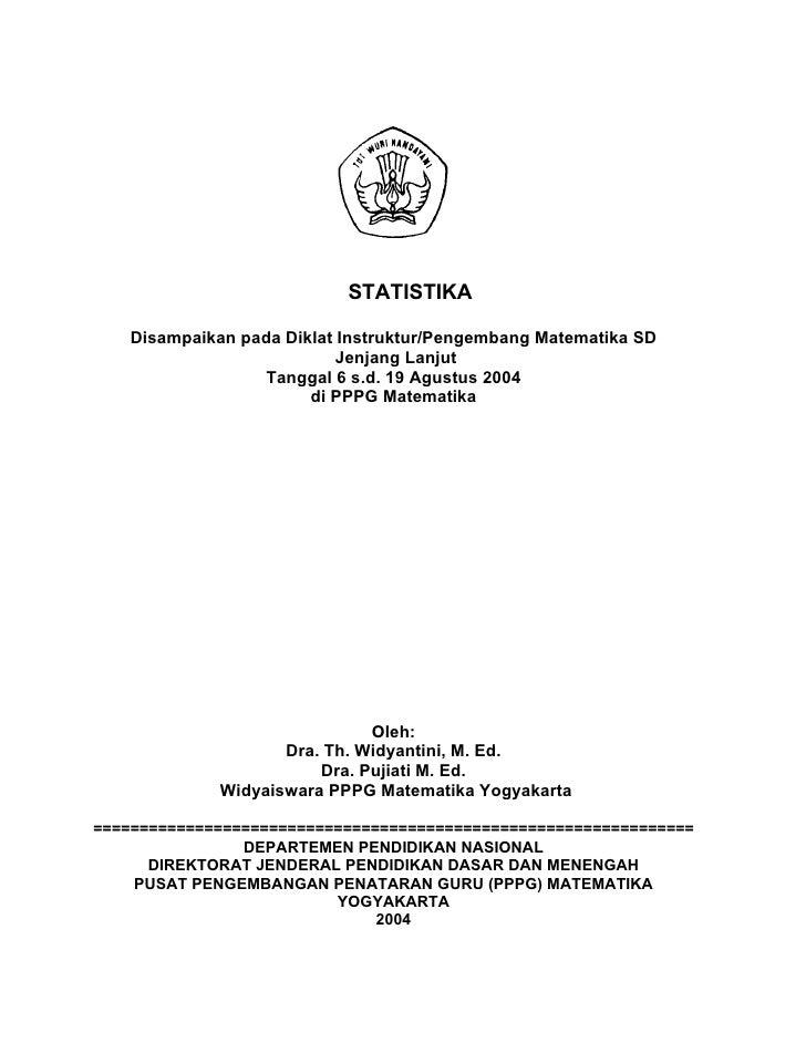 STATISTIKA    Disampaikan pada Diklat Instruktur/Pengembang Matematika SD                            Jenjang Lanjut       ...