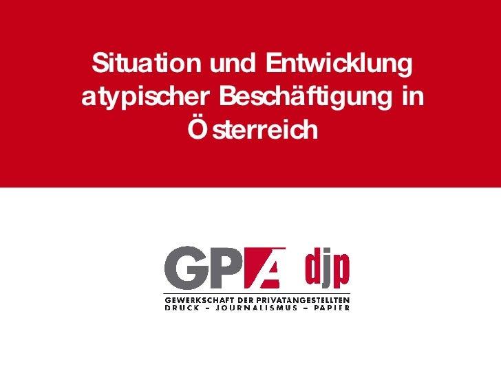 Situation und Entwicklung atypischer Beschäftigung in Österreich
