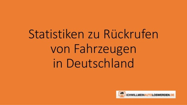 Statistiken zu Rückrufen  von Fahrzeugen  in Deutschland