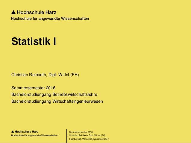 Seite 1 Fachbereich Wirtschaftswissenschaften Statistik I Christian Reinboth, Dipl.-Wi.Inf.(FH) Sommersemester 2016 Bachel...