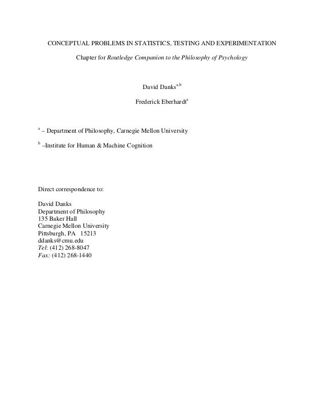 CONCEPTUAL PROBLEMS IN STATISTICS, TESTING AND EXPERIMENTATION                Chapter for Routledge Companion to the Philo...