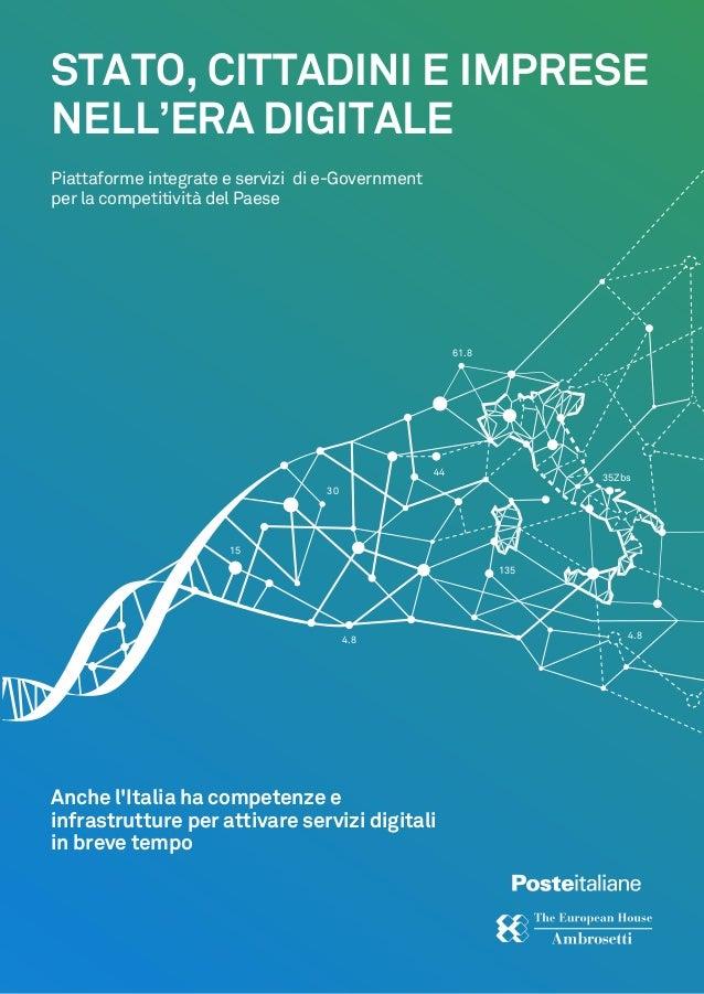 Stato, Cittadini E Imprese Nell'Era Digitale - Piattaforme integrate e servizi di e-Government per la competitività del Paese