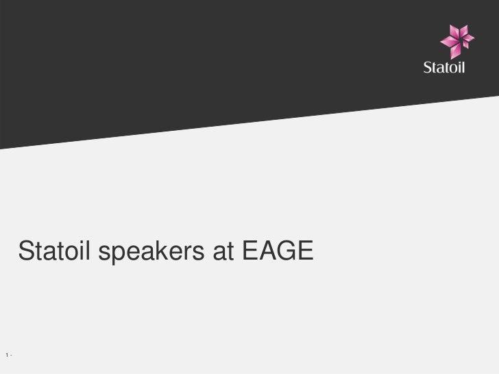 Statoil speakers at EAGE   1-