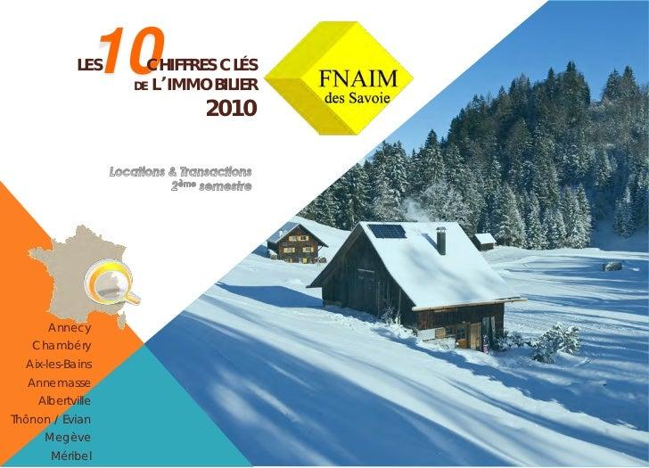10            LES     CHIFFRES CLÉS                  DE L IMMOBILIER                          2010      Annecy   Chambéry ...