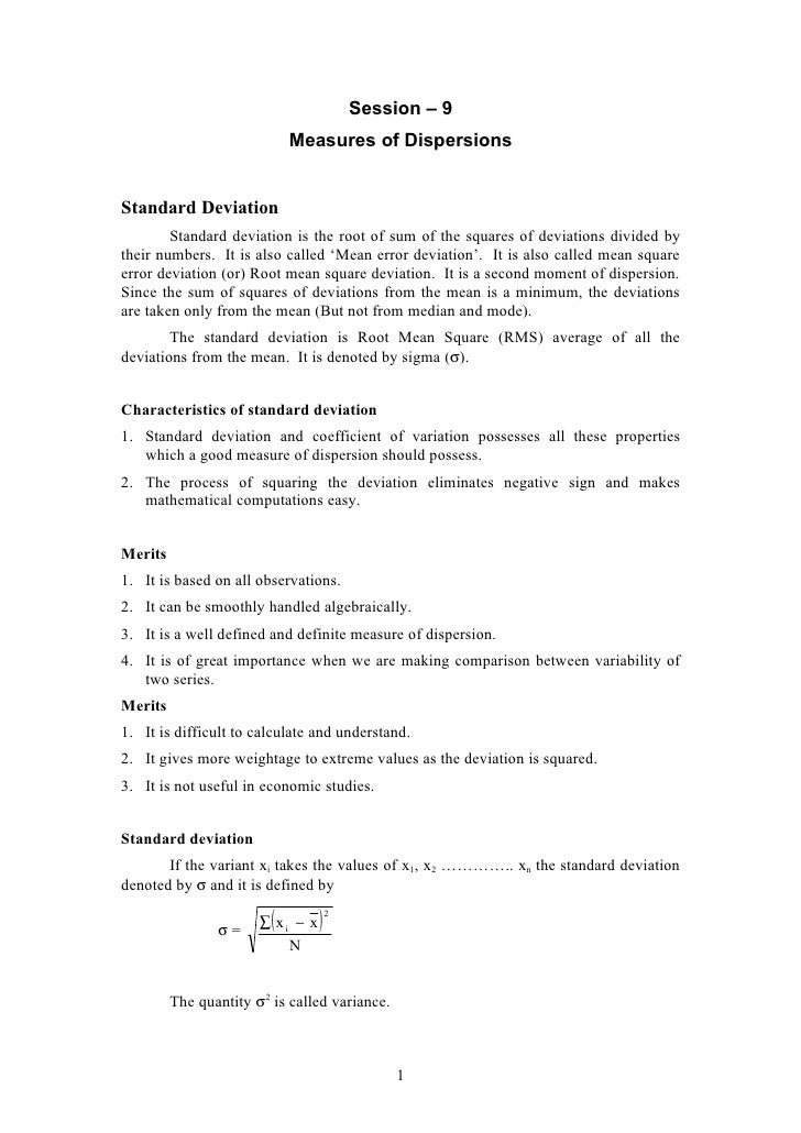 Session – 9                              Measures of Dispersions   Standard Deviation         Standard deviation is the ro...