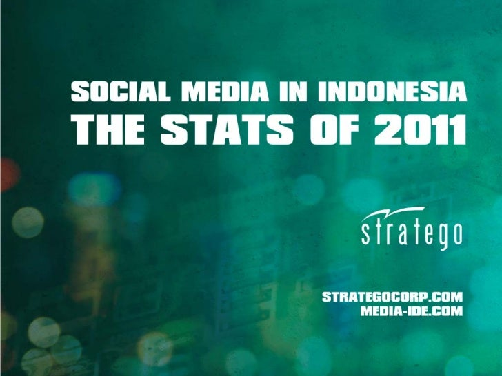 Social Media in Indonesia - The Stats of 2011