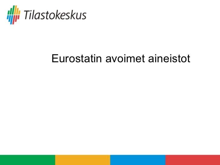 Eurostatin avoimet aineistot