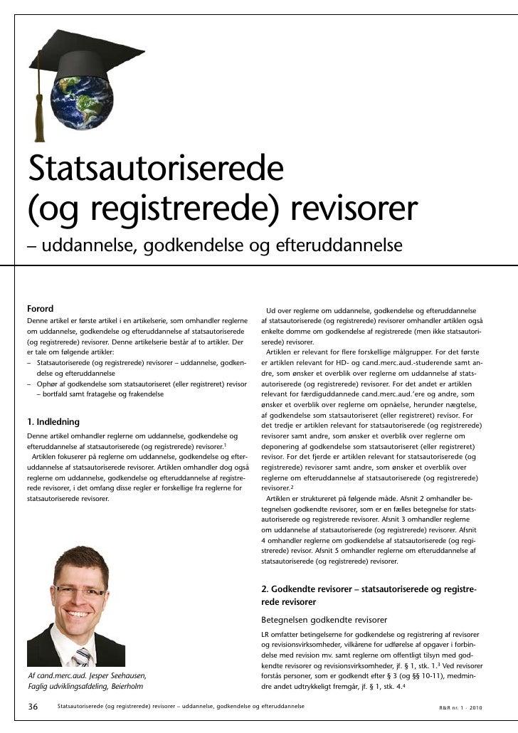 Statsautoriserede (og registrerede) revisorer – uddannelse, godkendelse og efteruddannelse   Forord                       ...