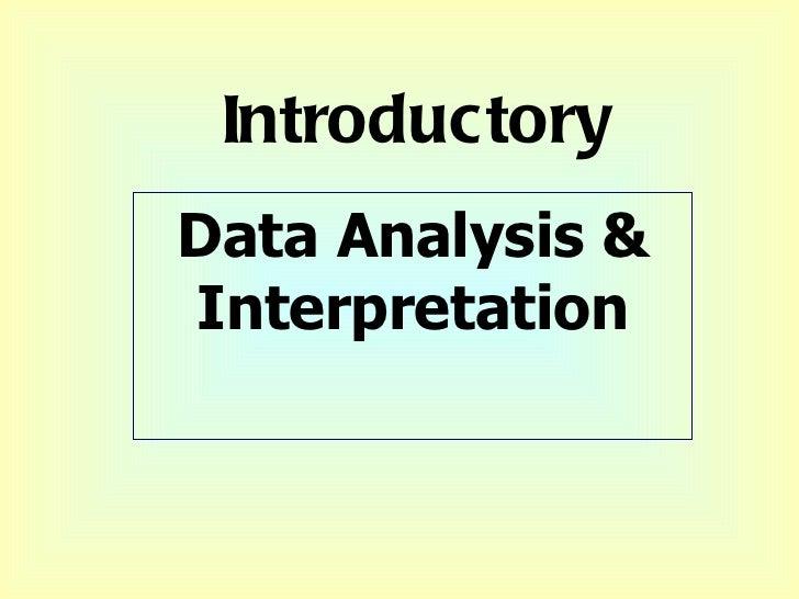 Introductory Data Analysis & Interpretation