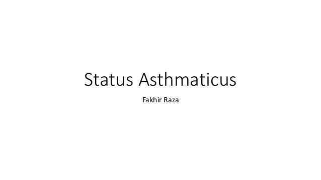 Status Asthmaticus Fakhir Raza