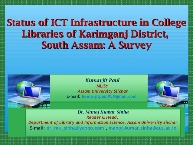 Status of ICT Infrastructure in College   Libraries of Karimganj District,        South Assam: A Survey                   ...