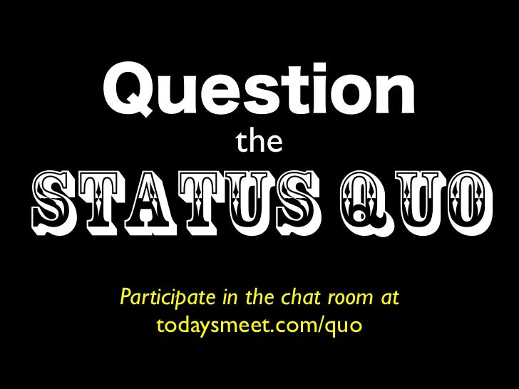 Question the Status Quo - Seaford 2011