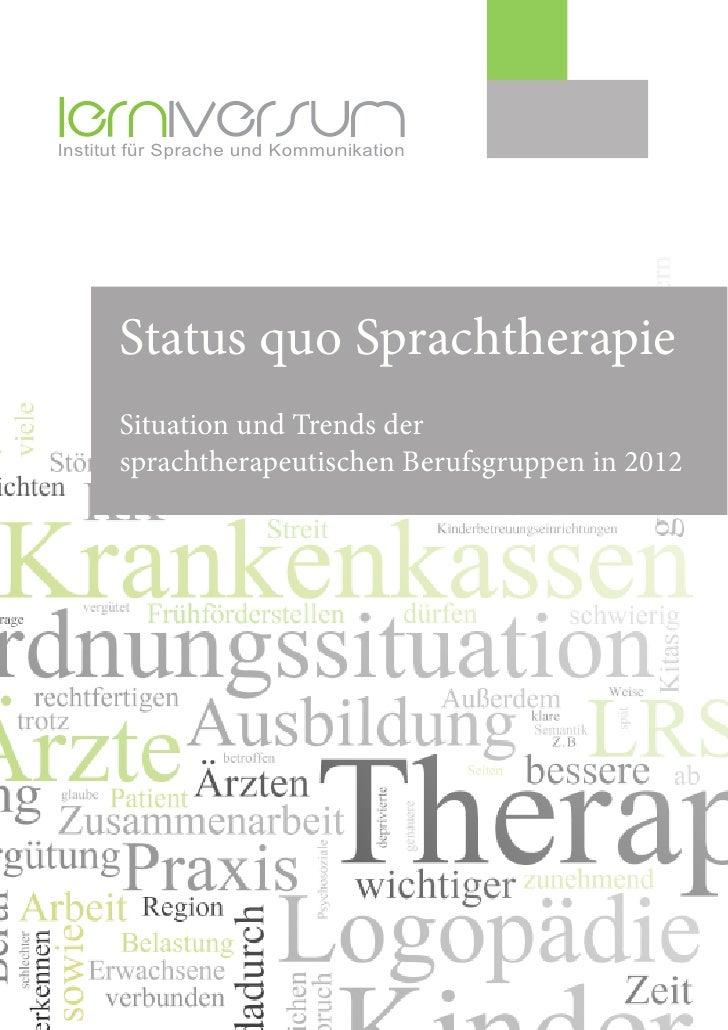 Institut für Sprache und Kommunikation      Status quo Sprachtherapie      Situation und Trends der      sprachtherapeutis...