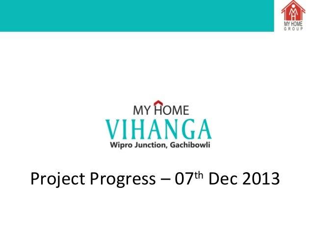 My Home Vihanga - Status Report  as on 07.12.2013