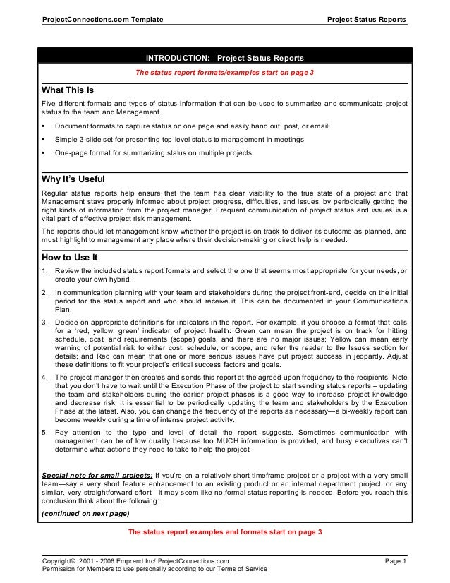 ProjectConnections.com Template Project Status ReportsINTRODUCTION: Project Status ReportsThe status report formats/exampl...