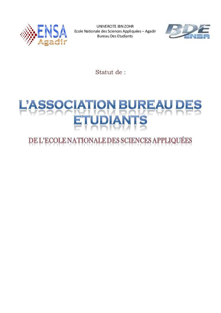 UNIVERCITE IBN ZOHREcole Nationale des Sciences Appliquées – Agadir             Bureau Des Etudiants            Statut de :